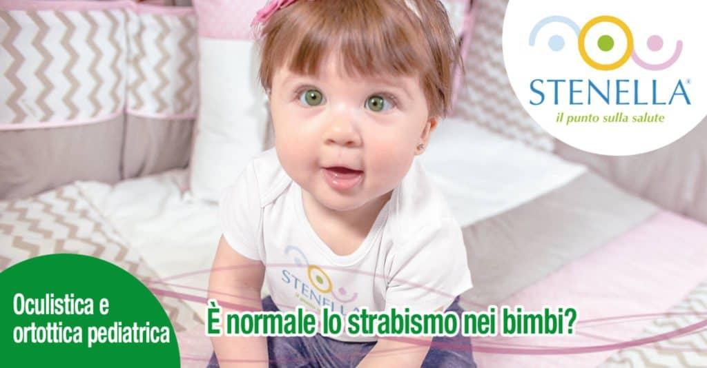 È normale lo strabismo nei bimbi?