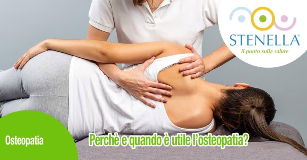 Perché e quando è utile l'osteopatia?