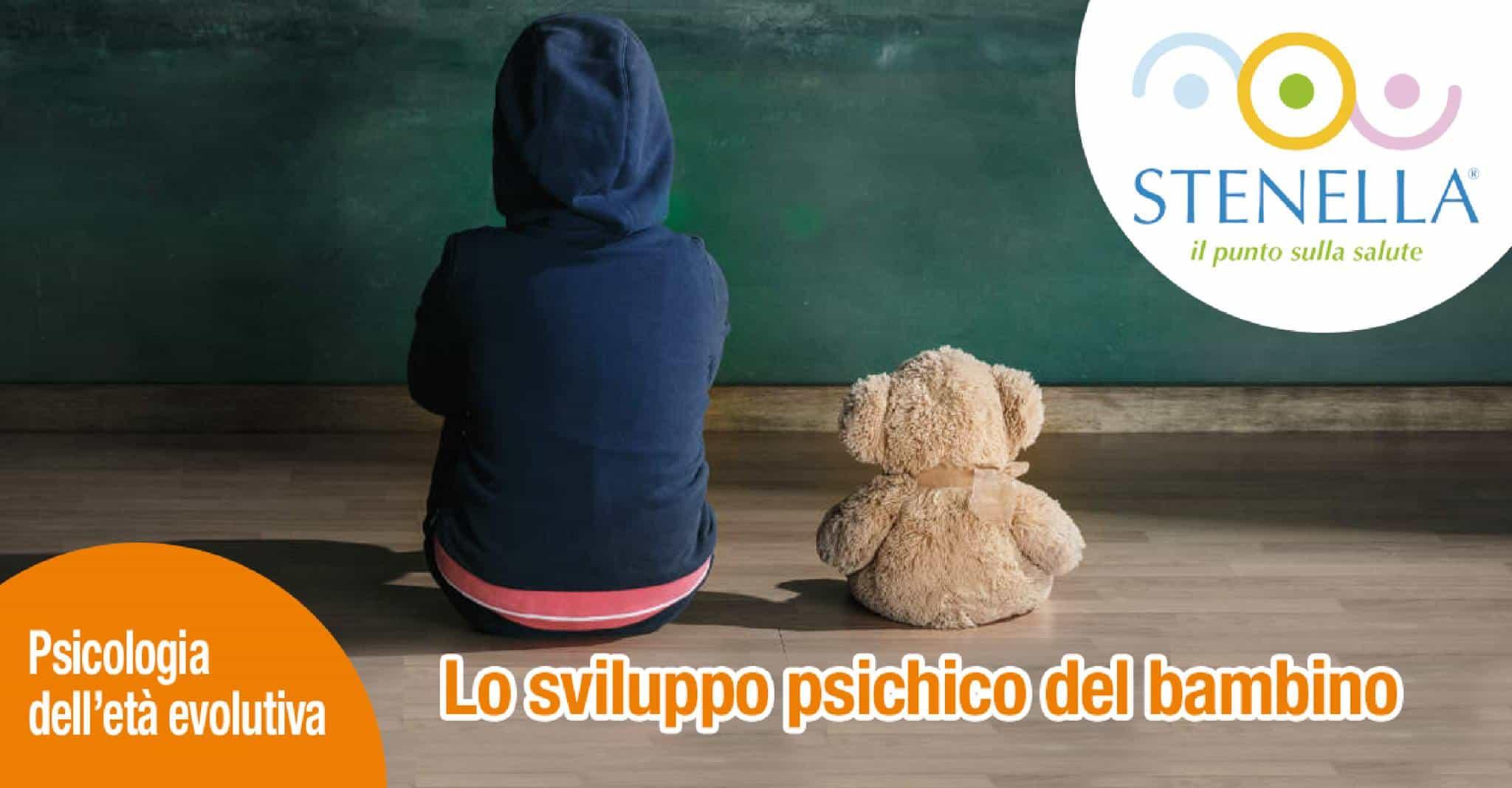 lo sviluppo psichico del bambino