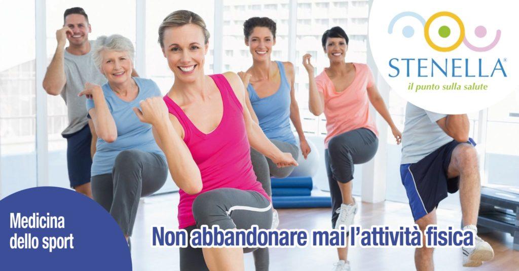 Non abbandonare mai l'attività fisica