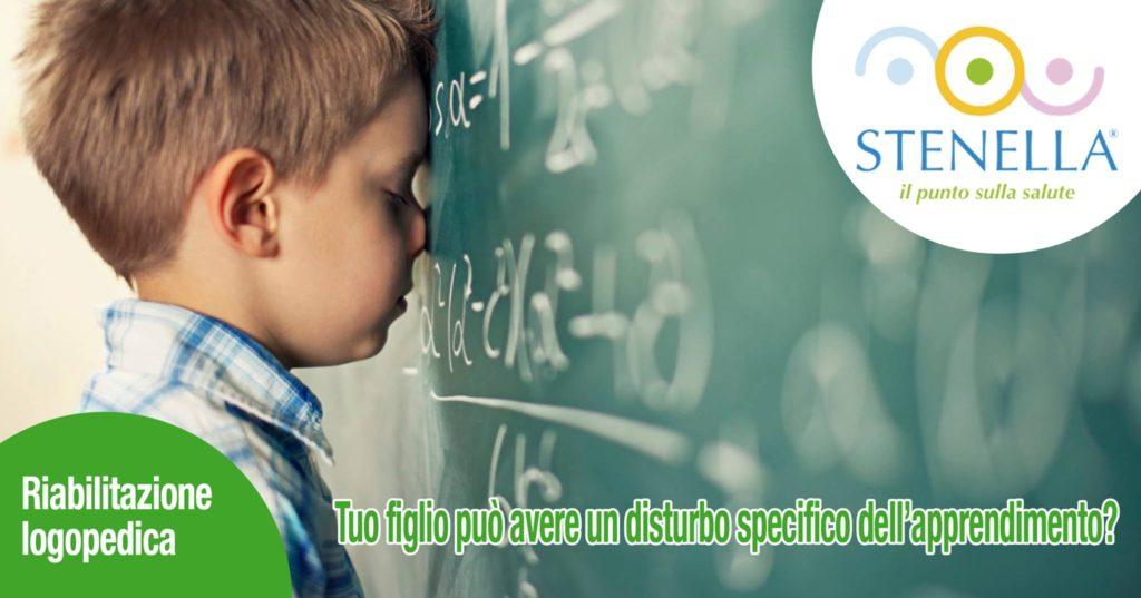 Tuo figlio può avere un disturbo specifico dell'apprendimento?