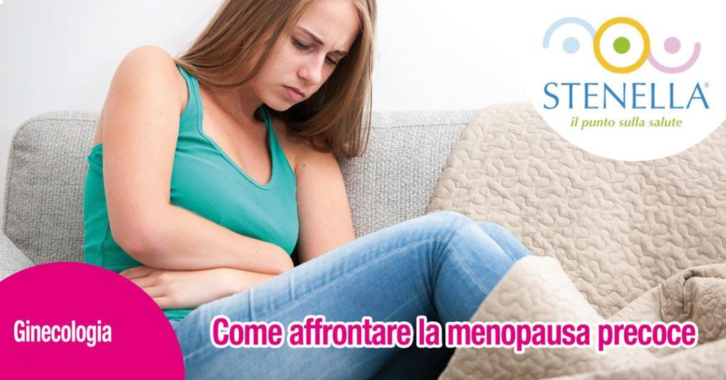 Come affrontare la menopausa precoce